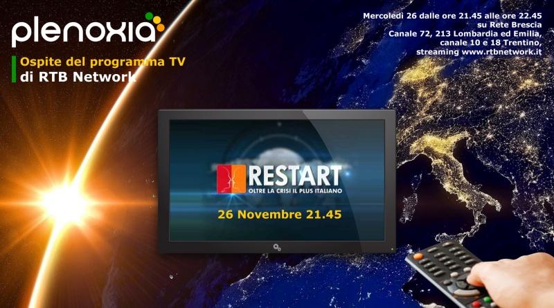 Plenoxia invitata al programma Restart: Oltre La Crisi Il Plus Italiano