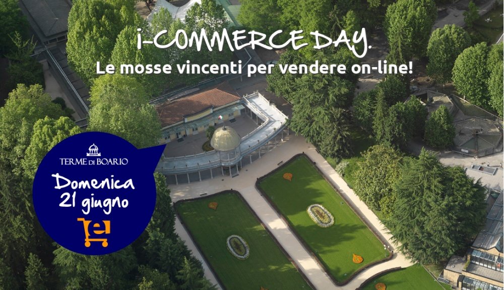 i-COMMERCE DAY. Le mosse vincenti per vendere on-line!