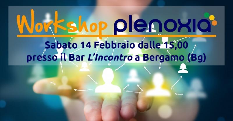 Workshop Plenoxia - 14 febbraio a Bergamo