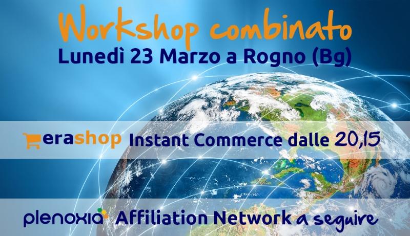 WorkShop combinato EraShop/Plenoxia - Lunedì 23 marzo dalle 20,15 a Rogno (Bg)