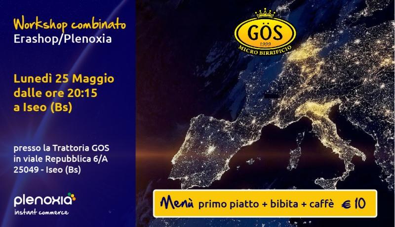 WorkShop combinato EraShop/Plenoxia - Lunedì 25 Maggio dalle 20:15 a Iseo (Bs)